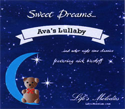 A collection of original and classic lullabies.  CLICK ON IMAGE TO ORDER.